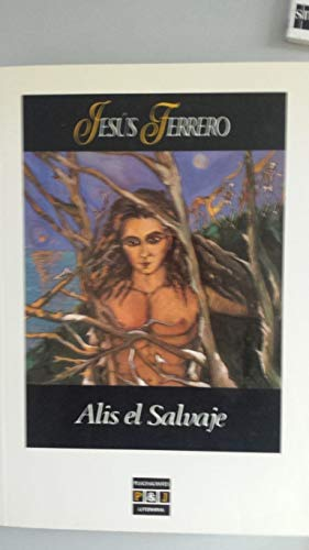 9788401381843: ALIS EL SALVAJE