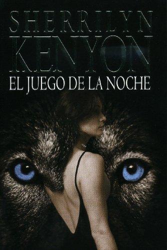 9788401382512: El juego de la noche / Night Play (Cazadores Oscuros / Dark-Hunters) (Spanish Edition)