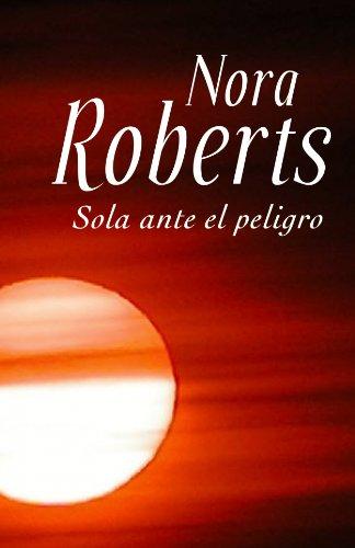 9788401382659: Sola ante el peligro (Narrativa-Novela Femenina)