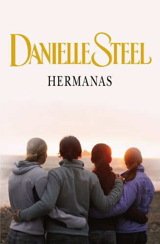 Hermanas/ Sisters (Spanish Edition): Steel, Danielle