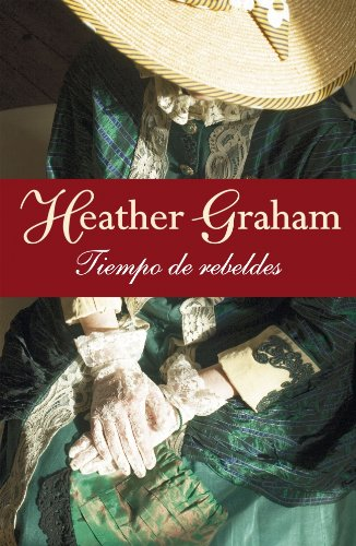 Tiempo de rebeldes / And One Wore Gray (Spanish Edition) (9788401382918) by Heather Graham