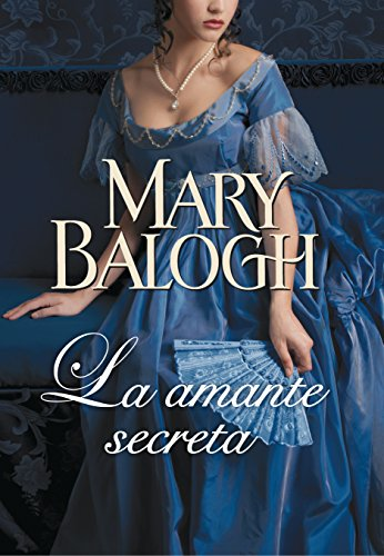 La amante secreta / The secret mistress (Spanish Edition) (8401384613) by Mary Balogh
