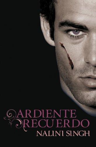 Ardiente recuerdo / Blaze of memory (Psi-Cambiantes / Psy-Changeling) (Spanish Edition): ...