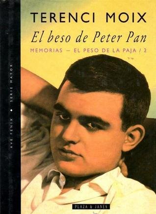 9788401385056: El beso de Peter Pan: Memorias (Ave fenix) (Spanish Edition)