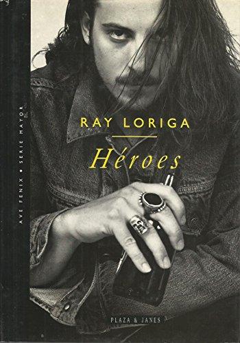 Héroes: Loriga, Ray