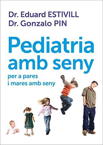 9788401387906: PEDIATRIA AMB SENY PARES MARES SENY Rosa Vents
