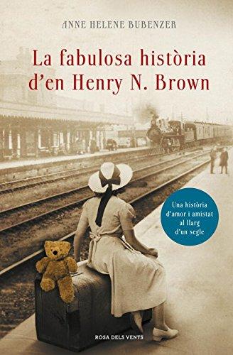 9788401388309: La Fabulosa Hist�ria De Henry N. Brown (NARRATIVA)