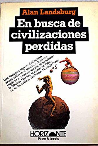 9788401390043: En Busca De Civilizaciones Perdidas