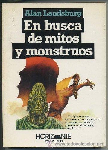 9788401390142: En busca de mitos y monstruos