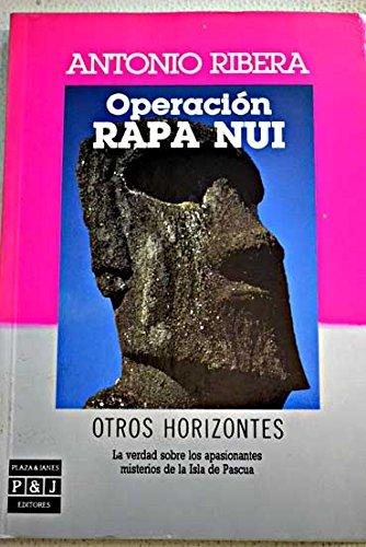 9788401390319: Operacion Rapa Nui (Otros horizontes) (Spanish Edition)