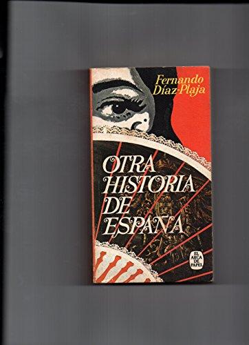 9788401410338: Otra historia de España.