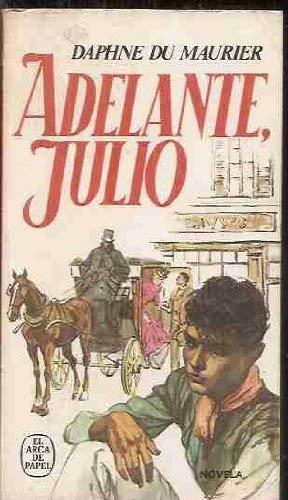 9788401410987: Adelante, Julio