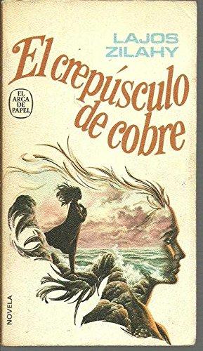 9788401411052: EL CREPUSCULO DE COBRE