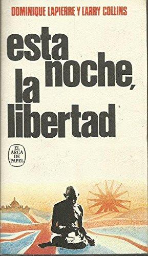 9788401411076: Esta Noche, La Libertad