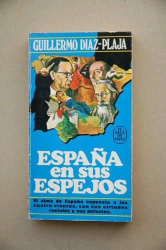 9788401411731: España en sus espejos