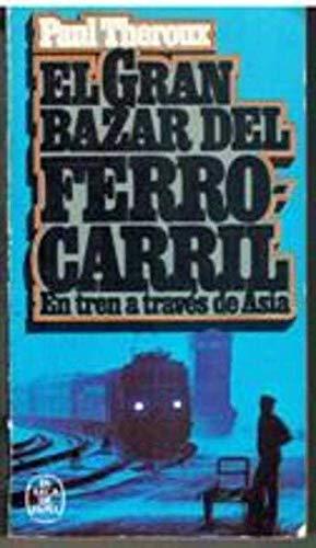 9788401411748: El Gran Bazar Del Ferrocarril