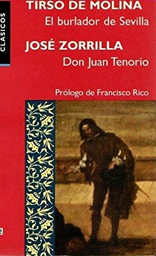 9788401418648: Burlador de Sevilla, el /don Juan tenorio (Espagnol)