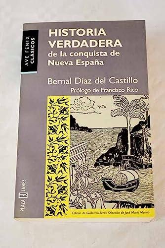 Historia Verdadera de La Conquista de Nueva: Diaz del Castillo,