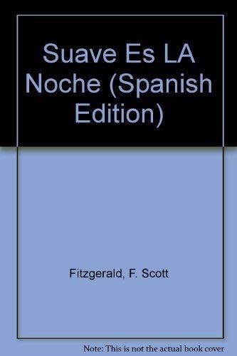 9788401421167: Suave Es LA Noche (Spanish Edition)