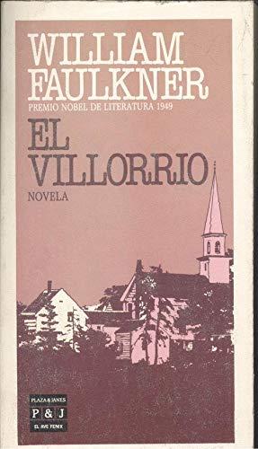 EL VILLORRIO.: FAULKNER, William.: