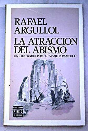 9788401422034: La Atraccion Del Abismo