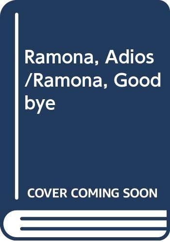 9788401422041: Ramona, Adios/Ramona, Goodbye (Spanish Edition)