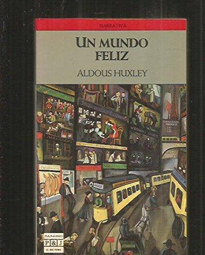 Mundo feliz,un: A. Huxley