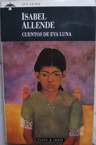 Eva Luna [Spanish Language Edition].: Isabel Allende.