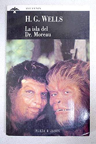 9788401423406: Isla del Dr. Moreau - Ave Fenix (Fiction, Poetry & Drama) (Spanish Edition)
