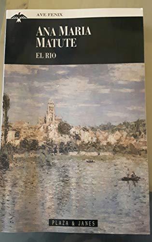 El río: Matute, Ana María