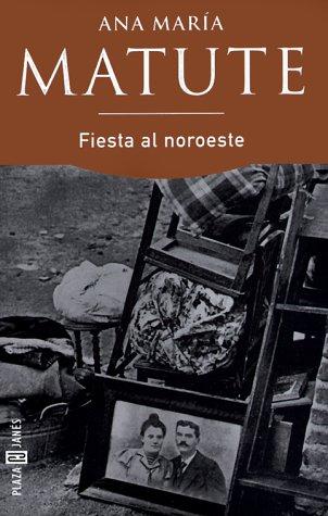 9788401426056: Fiesta al noroeste (Espasa Bolsillo)