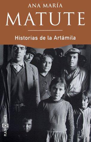 Historias de Artámila: Matute, Ana Maria