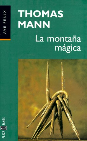 9788401426117: La Montana Magica / The Magic Mountain (Fiction, Poetry & Drama) (Spanish Edition)