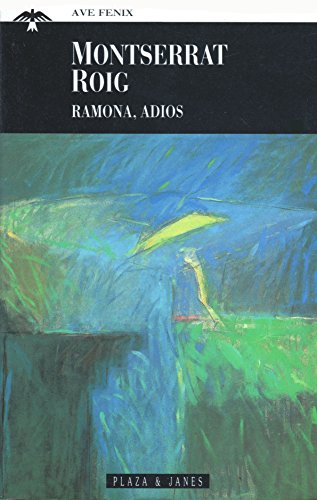 9788401426919: Ramona, Adios (El Ave Fenix) (Spanish Edition)