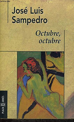 9788401427138: Octubre, Octubre (Fiction, Poetry & Drama) (Spanish Edition)
