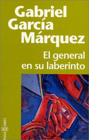 9788401427534: El general en su laberinto (Espagnol)