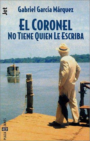 9788401427565: El Coronel No Tiene Quien Le Escriba (Espagnol)