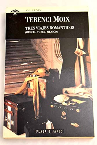 9788401429163: Tres viajes romanticos