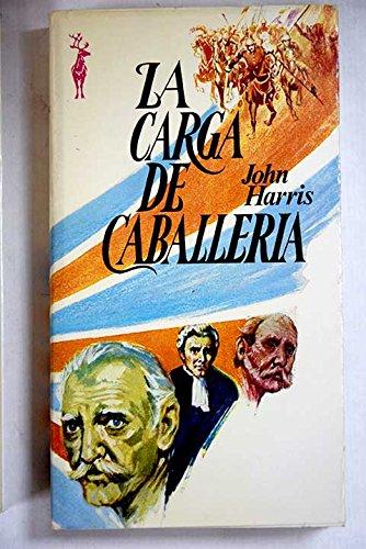 9788401433078: LA CARGA DE CABALLERIA