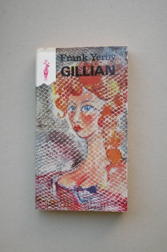 9788401433856: Gillian. Novela. Traducción de J. Romero de Tejada.