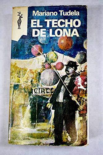 El techo de lona.: Tudela, Mariano.