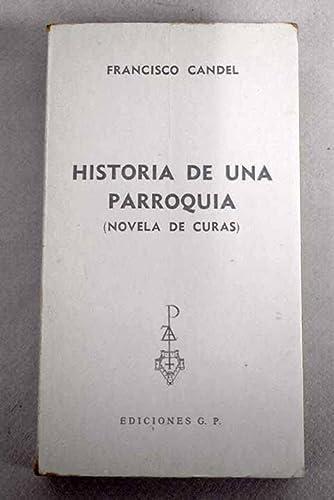 HISTORIA DE UNA PARROQUIA. LOS AVANGUARDISTAS Y LA GUERRA: FRANCISCO CANDEL