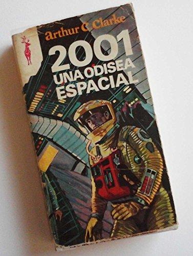9788401434648: 2001 UNA ODISEA ESPACIAL