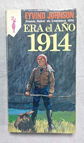 9788401435966: ERA EL AÑO 1914 - AQUI TIENES TU VIDA