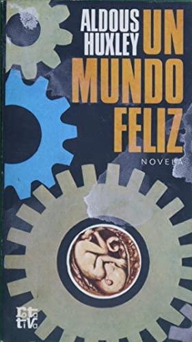 9788401440021: UN MUNDO FELIZ. Novela. Traducción de Ramón Hernádez