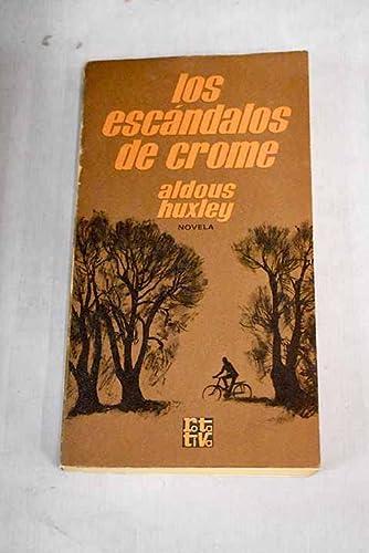 Los escándalos de Crome: Aldous Huxley