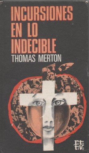 Incursiones en lo indecible: Merton, Thomas