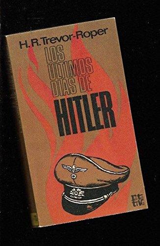 9788401440991: LOS ÚLTIMOS DÍAS DE HITLER