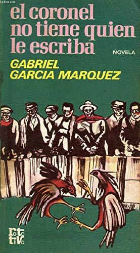 9788401441097: El coronel no tiene quien le escriba: Novela (Rotativa) (Spanish Edition)