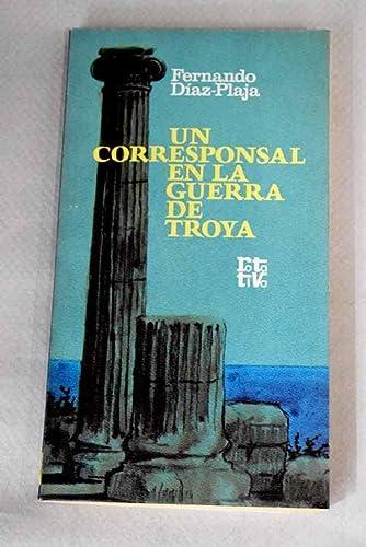 9788401441295: Un corresponsal en la guerra de Troya